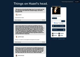 thingsonhazelshead.tumblr.com