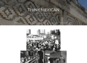 thinkmexican.tumblr.com
