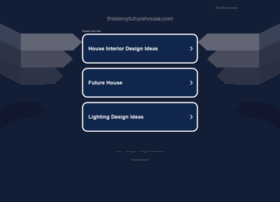thisismyfuturehouse.com