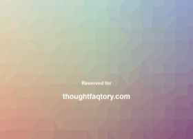thoughtfaqtory.com
