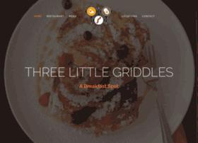 threelittlegriddles.com