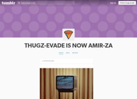 thugz-evade.tumblr.com