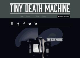 tinydeathmachine.com