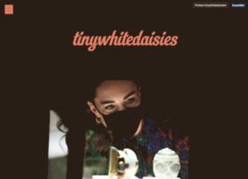 tinywhitedaisies.tumblr.com