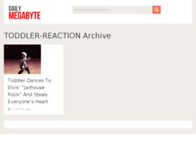 toddler-reaction.dailymegabyte.com