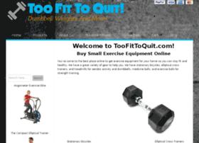 toofittoquit.com