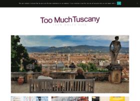 toomuchtuscany.com