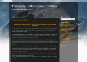 trucosbellezamasculina.blogspot.com