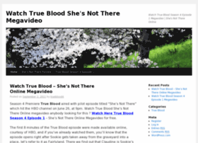 truebloodshenottheremegavideo.wordpress.com