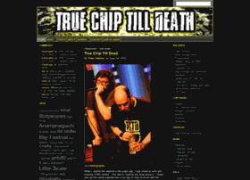 truechiptilldeath.com