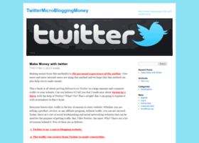 twittermicrobloggingmoney.wordpress.com