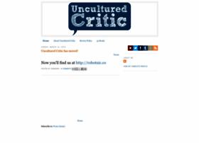 unculturedcritic.blogspot.com