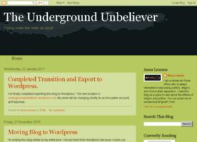 undergroundunbeliever.blogspot.mx
