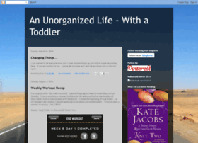 unorganizedlifewithtoddler.blogspot.com