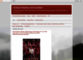 vickieskitchenandgarden.blogspot.com