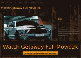 watchgetawayfullmovie-2k.webs.com