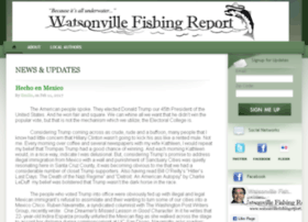 watsonvillefishingreport.com