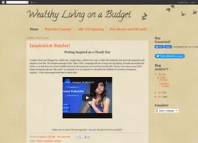 wealthylivingonabudget.blogspot.com