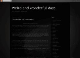 weirdnwonderfuldays.blogspot.com