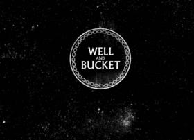 wellandbucket.com