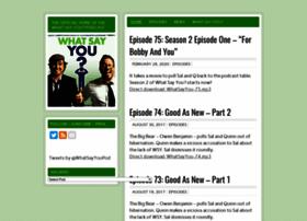 whatsayyoupodcast.com