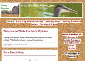 whitefeathernews.com