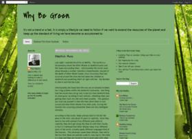 why-be-green.blogspot.com