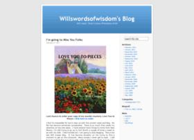 willswordsofwisdom.wordpress.com