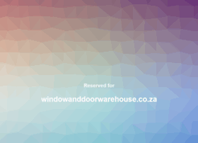 windowanddoorwarehouse.co.za