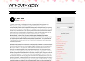 withoutmyzoey.wordpress.com