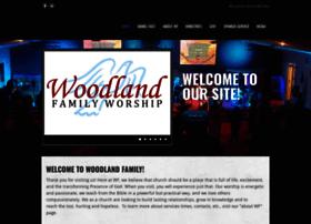 woodlandfamilyworship.org