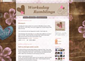 Workadayramblings.blogspot.com