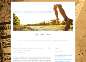 workoutworldcancellation.wordpress.com