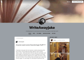 writeawayjake.tumblr.com